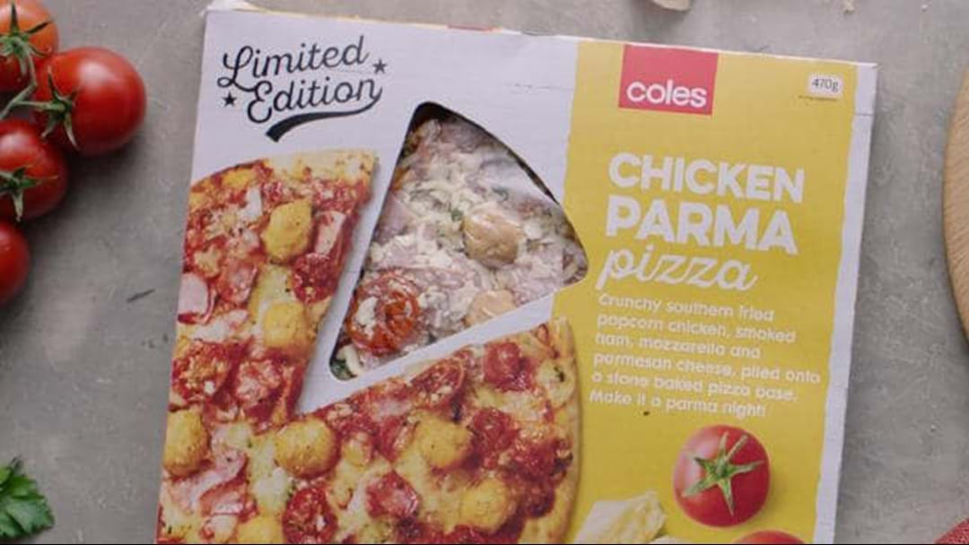Coles Have Just Launched A Chicken Parma/ Parmi Pizza If You're Keen To Do Yourself Some Damage This Weekend