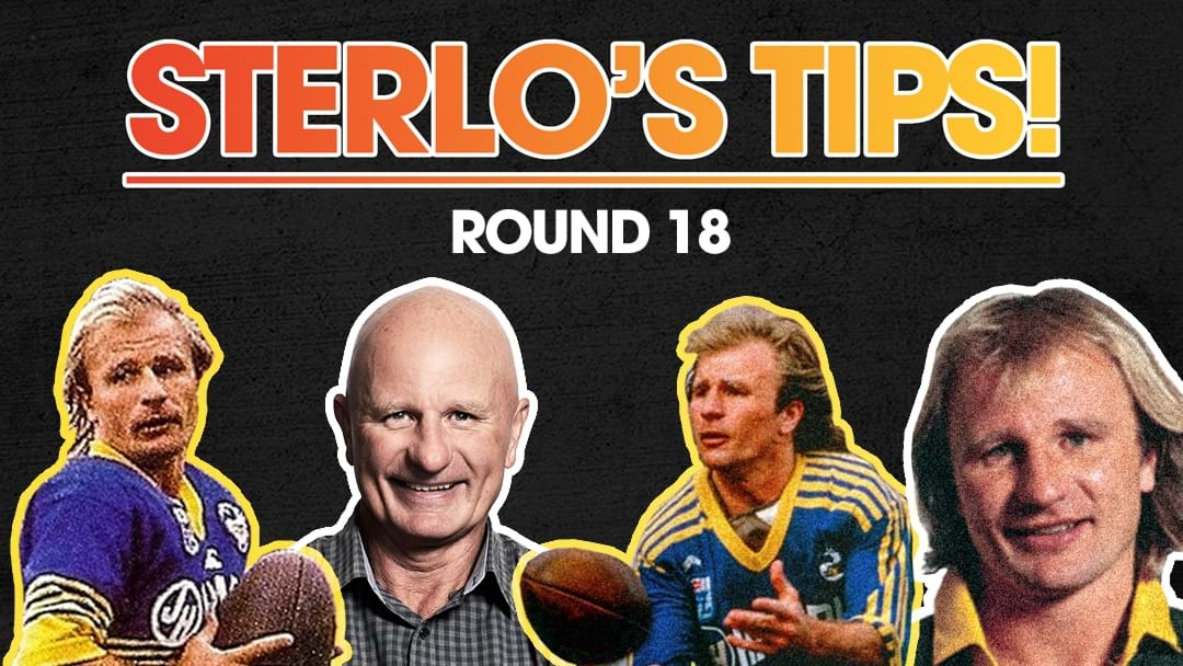 Here's Who Sterlo Is Backing In Round 18!