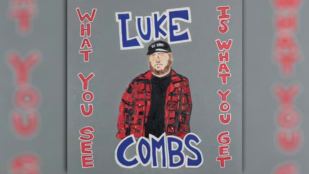 Luke Combs' Releases Title Track To New Album 'What You See Is What You Get'