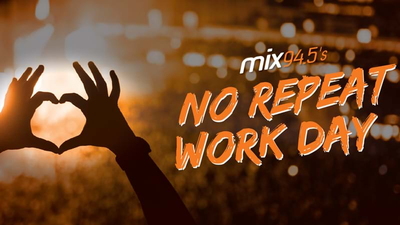 mix94.5s No Repeat Workday Guarantee