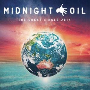 Midnight Oil Announce 'The Great Circle' Tour 2017!